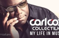 Carl Cox Collective – My Life In Music