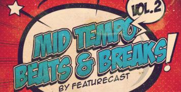 Sample Packs - Loopmasters Featurecast Presents Mid Tempo Beats & Breaks 2