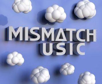 Mismatch Music - Tech House