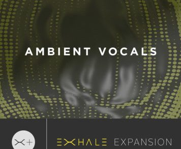 Expansion Packs - Output Ambient Vocals Expansion Pack (for EXHALE)