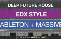 EDX – Belong Style Tutorial with Ableton & Massive Future House