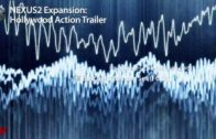 refx.com Nexus² – Hollywood Action Trailer XP Demo