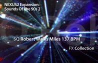 refx.com Nexus² – Sounds of the 90s 2 Demo