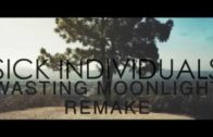 SICK INDIVIDUALS – Wasting Moonlight / LOGIC PRO REMAKE HD