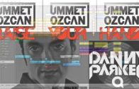 Ummet Ozcan – Raise your hands /// LOGIC PRO REMAKE HD Danny Q Parker