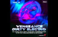 Vengeance-Sound.com – Vengeance Dirty Electro Vol. 3