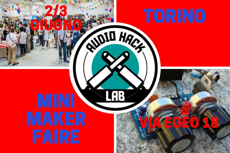 Audio HackLab @ Torino Mini Maker Faire