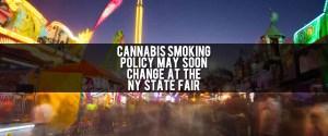 Cannabis Smoking at NY State Fair Under Review