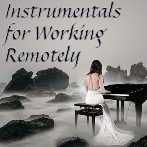 Instrumentals for Working Remotely