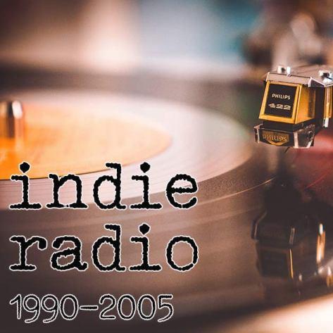 indie radio: 1990-2005