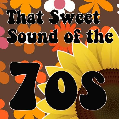 Sweet sound of the 70s