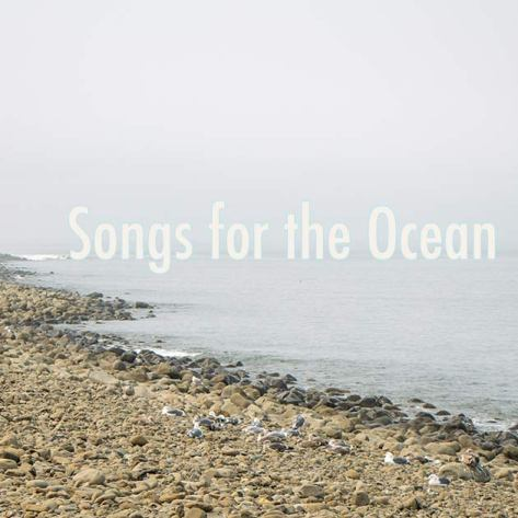 Songs for the Ocean