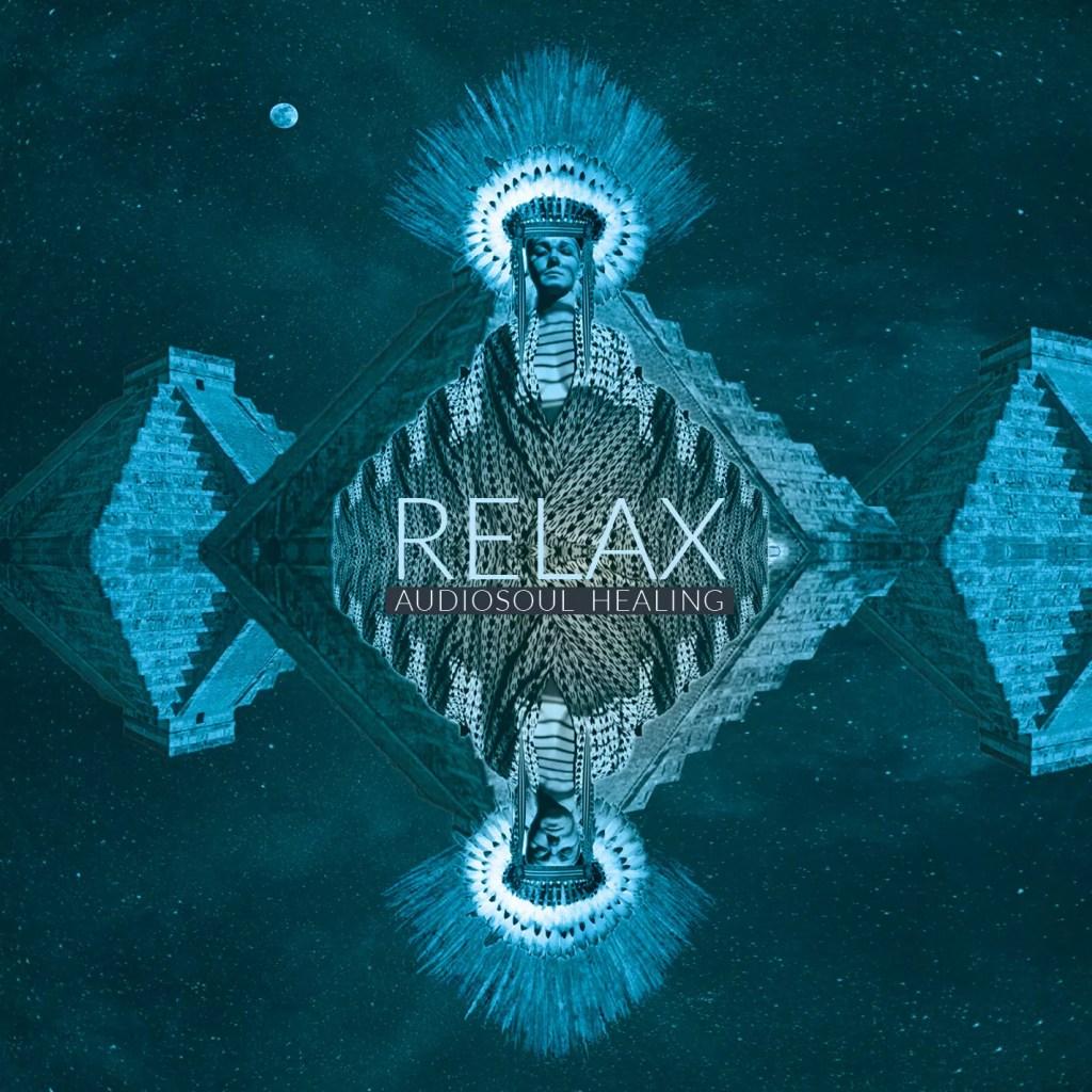 AudioSoul Healing - Relax