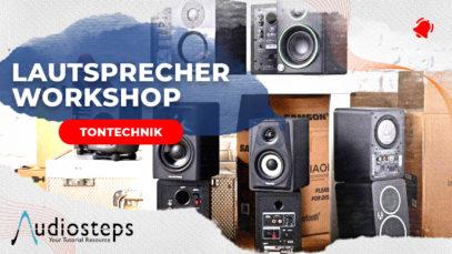 Lautsprecher Workshop