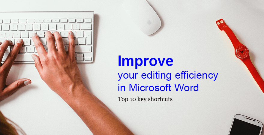 Top 10 Microsoft Word key shortcuts
