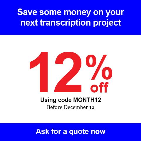 12% off your next transcription project - Audio Transcription Center