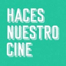Haces Nuestro Cine