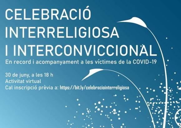 30 de juny – Celebració interreligiosa i interconviccional en record i acompanyament a les víctimes de la COVID-19