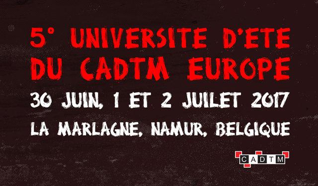5ª Universidad Europea De Verano Del CADTM – Del 30/06/2017 Al 02/07/2017