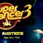 Super Dancer Season 3 2018 Auditions Date and Place 2