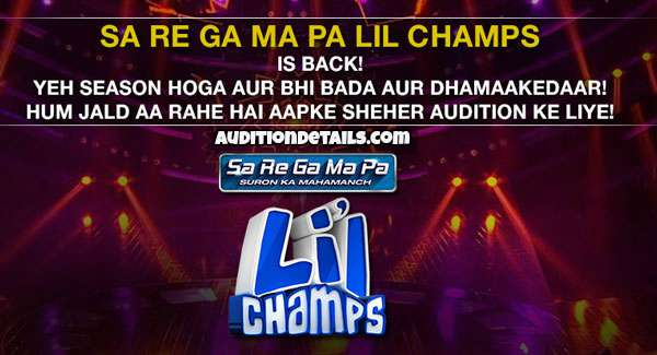 Sa Re Ga Ma Pa L'il Champs 2019-20 Auditions and Online Registration
