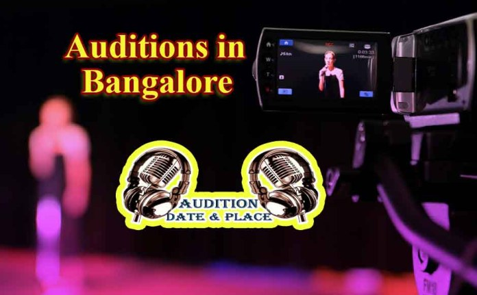 Auditions in Bangalore