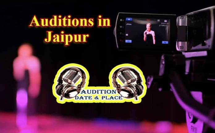 Auditions in Jaipur