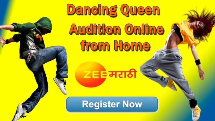 ZEE Marathi Dancing Queen Auditions & Registration