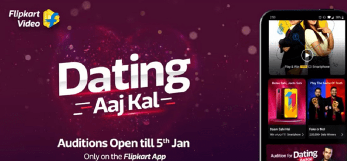 Flipkart Video Dating Aaj Kal Auditions