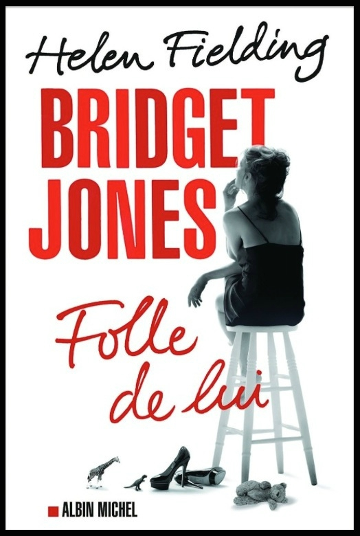 Bridget Jones Folle De Lui Sortie : bridget, jones, folle, sortie, Bridget, Jones, Folle, D'Helen, Fielding, Audreyaufildespages