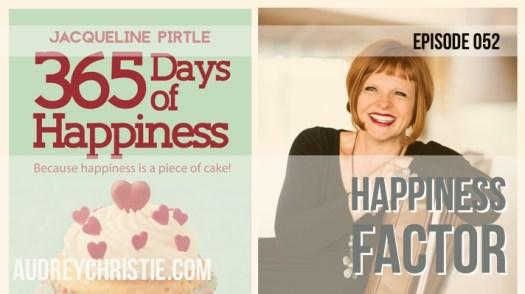 Happiness Factor - AudreyChristie.com
