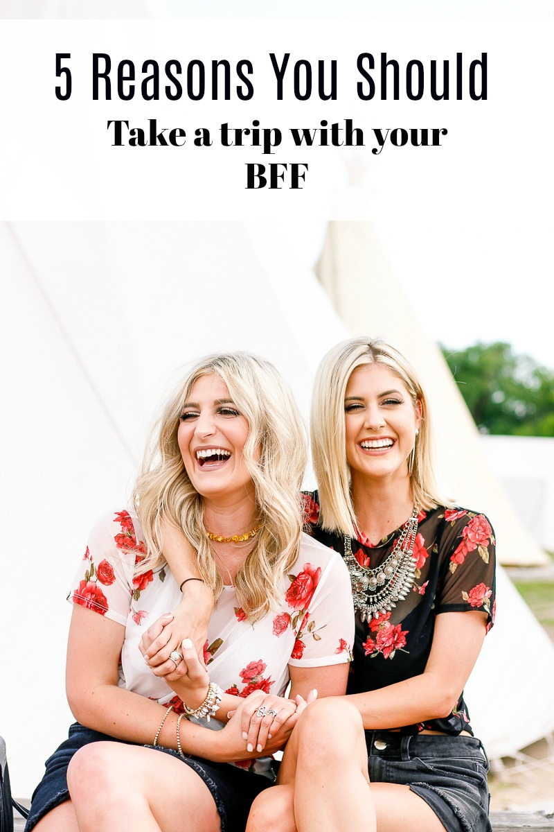 5 Reasons Why You Should Take a Trip with Your BFF | best friends | College girls | best friend getaway | Marfa, Texas | AMS lifestyle and fashion blog
