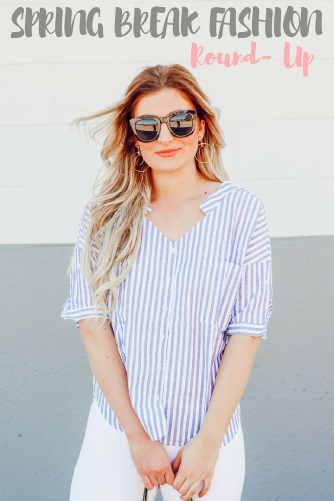 Spring Break Fashion Round Up | Audrey Madison stowe a fashion and lifestyle blogger - Spring Break Fashion by popular Texas style blogger Audrey Madison Stowe