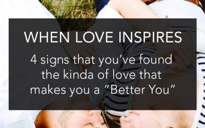 Better Me for Me – When love inspires you