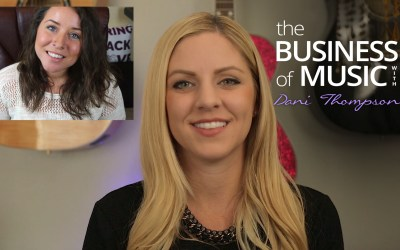 The Business of Music with Dani Thompson