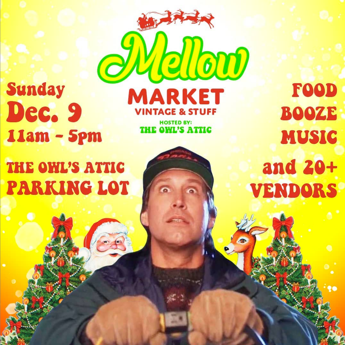 Mellow Market Holiday Edition with The Owl's Attic