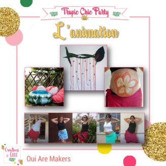 Tropic Chic Party - 5 - L'animation