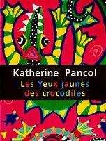 Les Yeux Jaunes Des Crocodiles Livre : jaunes, crocodiles, livre, Jaunes, Crocodiles, Katherine, PANCOL