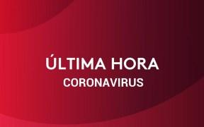 noticias minuto a minuto del coronavirus