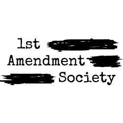 1st amendment society