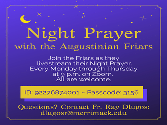 Join the Augustinian Friars for Night Prayer via Zoom!