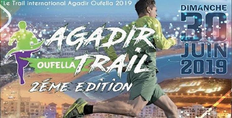La 2ème édition du Trail international Agadir Oufella le 30 juin