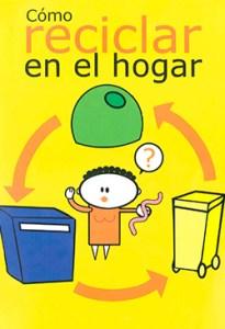 Cómo reciclar en el hogar