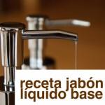 Cómo elaborar un jabón líquido base (suave)