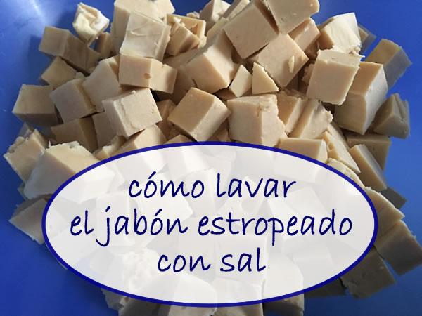 Lavado del jabón con sal (rélargage)