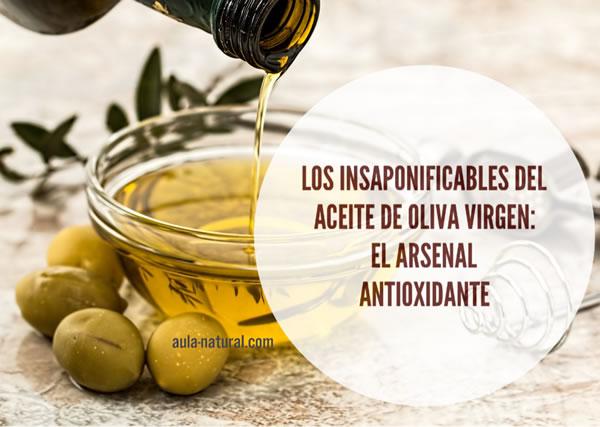 Los insaponificables del aceite de oliva virgen: el arsenal antioxidante