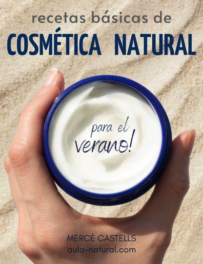 MANUAL: Recetas básicas de cosmética natural para el verano