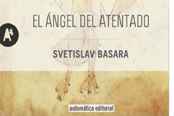 El ángel del atentado de Svetislav Basara