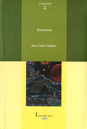 Amazonia (2004) de Juan Carlos Galeano.