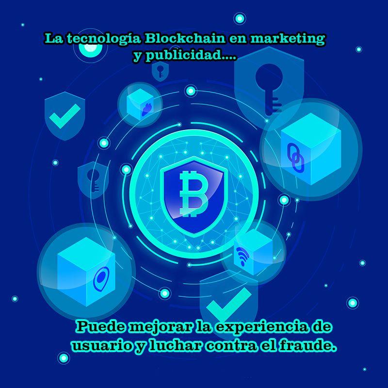 Tecnologia blockchain marketing publicidad beneficios